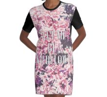 Let Me Be A Wildflower Graphic T-Shirt Dress