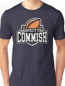 Respect the Commish: Fantasy Football Unisex T-Shirt