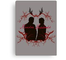 Murder Husbands Canvas Print