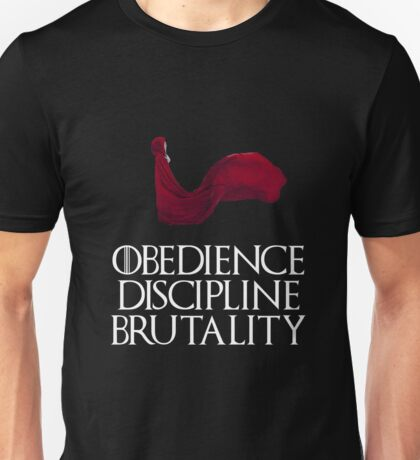 Obedience Discipline Brutality Unisex T-Shirt