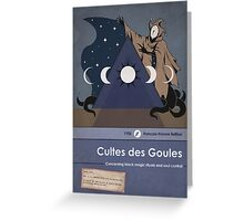 Cultes des Goules Greeting Card