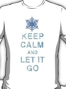 Keep Calm & Let It Go T-Shirt