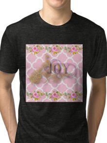 Joy.gold,typography,cool text,pink,white,moroccan,quatrefoil,pattern,floral,flowers,small roses,modern,trendy,elegant,cute,country chic Tri-blend T-Shirt