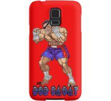Bob Sagat Samsung Galaxy Case/Skin