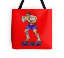 Bob Sagat Tote Bag