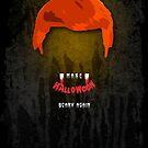 Make Halloween Scary Again. by Alex Preiss