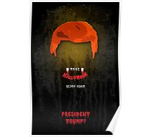 Make Halloween Scary Again. Poster