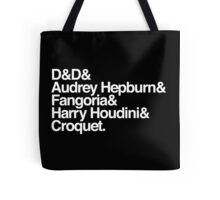 Face It, You're Never Gonna Make It Tote Bag