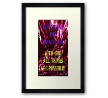 INVADING THE MIRACULOUS! Framed Print