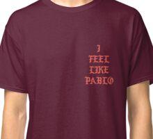 I Feel Like Pablo Classic T-Shirt