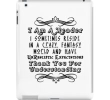 I Am A Reader, Book Lover, Book Worm, Reading iPad Case/Skin