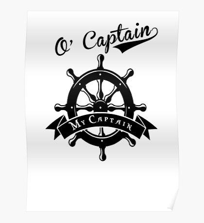 O Captain, My Captain, Walt Whitman, Poetry Poster