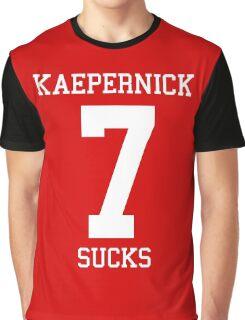 KAEPERNICK SUCKS Graphic T-Shirt