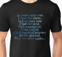 In peace, may you leave this shore. (May we meet again) Unisex T-Shirt