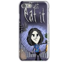 just eat it iPhone Case/Skin