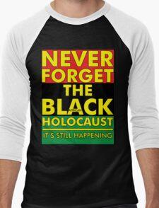 Never Forget the Black/African Holocaust RBG Men's Baseball ¾ T-Shirt