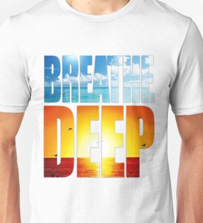 Breathe Deep Unisex T-Shirt