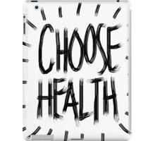 Choose Health iPad Case/Skin