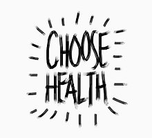 Choose Health T-Shirt