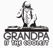 Grandpa Is The Coolest Kids Clothes