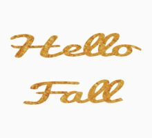 Hello Fall in Gold  Kids Tee