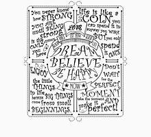 Dream Believe Be Happy Unisex T-Shirt