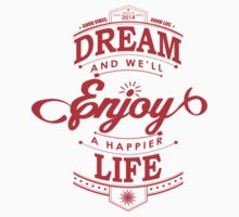 Dream And Enjoy A Happier Life Kids Clothes