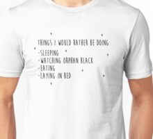 I WOULD RATHER BE WATCHING ORPHAN BLACK Unisex T-Shirt
