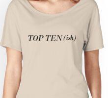 Top Ten(ish) - Light Women's Relaxed Fit T-Shirt