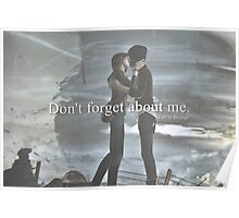 Don't forget about me. Poster