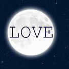 Love (Moon) by Denise Abé