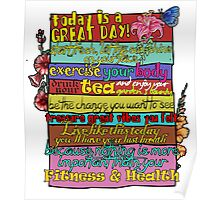 Today Is A Great Day Poster