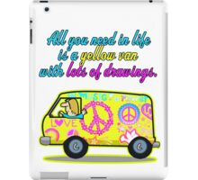 All You Need In Life Is A Yellow Van With Lots Of Drawings iPad Case/Skin