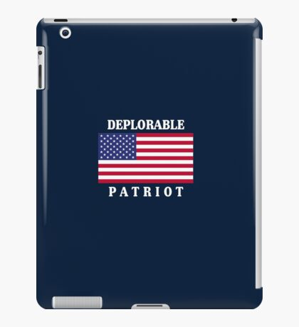 Deplorable Patriot for US iPad Case/Skin