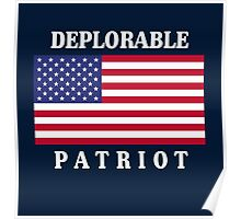 Deplorable Patriot for US Poster