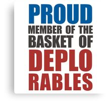 Proud The Member of Deplorables Canvas Print