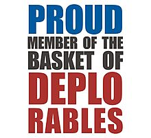 Proud The Member of Deplorables Photographic Print