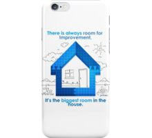 There Is Always Room For Improvement iPhone Case/Skin