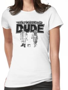 The Walking Dude Womens Fitted T-Shirt