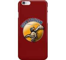 Creationism - unbelievable fun iPhone Case/Skin