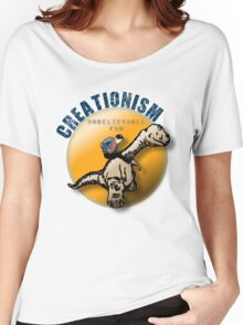 Creationism - unbelievable fun Women's Relaxed Fit T-Shirt