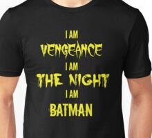 I Am Vengeance Unisex T-Shirt