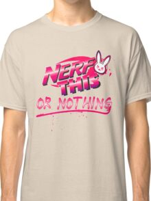 Nerf This nothing Classic T-Shirt