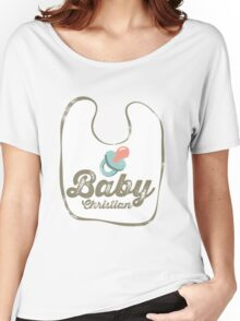 Baby Christian Women's Relaxed Fit T-Shirt