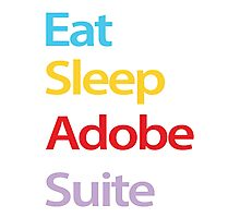 Eat Sleep Adobe Suite Photographic Print