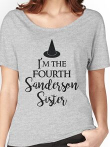 I'm the Fourth Sanderson Sister Women's Relaxed Fit T-Shirt