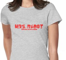 Mrs. Robot Distressed Womens Fitted T-Shirt