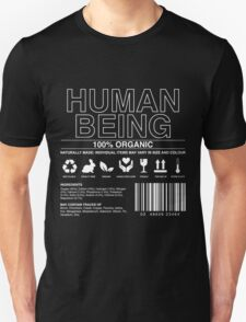 Human Being Care Label Unisex T-Shirt