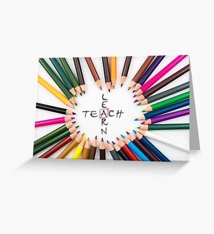 Teach Learn Greeting Card