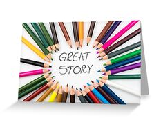 GREAT STORY Greeting Card